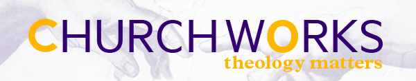 Churchworks_Theology_Matters_page_header