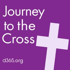 Lenten Devotional Series Journey to the Cross Returns to Passport, Inc.'s DevotionWebsite