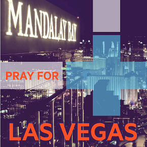 A prayer for Las Vegas