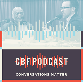 CBF Podcast: A Conversation with Michael and Lauren Green McAfee