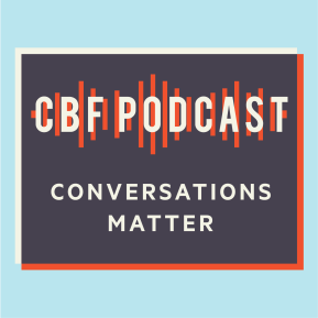 CBF Podcast: Finding Freedom from Slaveholder Religion