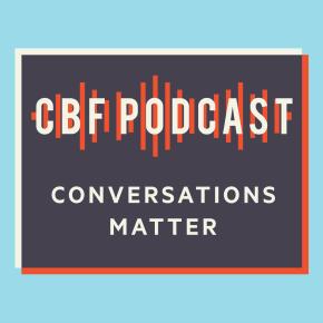 CBF Podcast: Finding Freedom from SlaveholderReligion