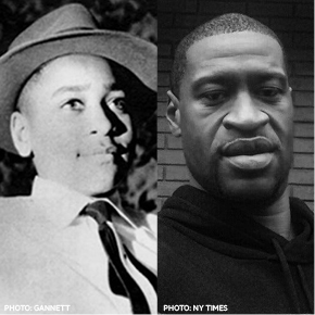 George Floyd, Our Modern-Day Emmett Till