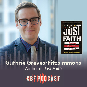 CBF Podcast: A Conversation with Guthrie Graves-Fitzsimmons
