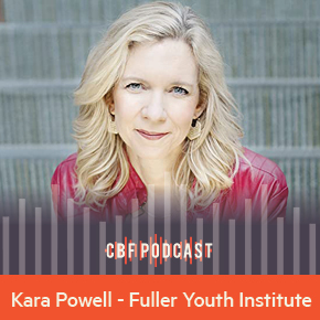 CBF Podcast: Kara Powell, Faith in an Anxious World