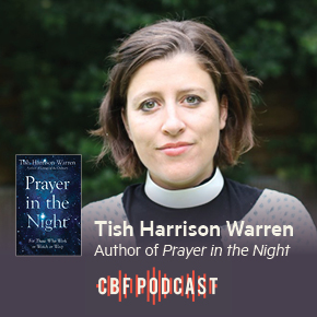 CBF Podcast: Tish Harrison Warren, Prayer in the Night