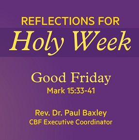 Reflections for Holy Week – Good Friday