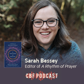 CBF Podcast: Sarah Bessey, A Rhythm of Prayer