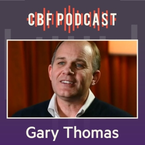 CBF Podcast: Gary Thomas, The Struggle of Redefining Marriage and GenderRoles